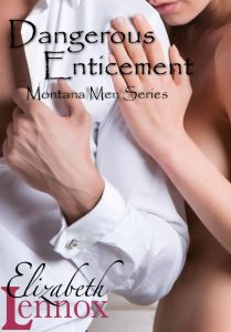 Dangerous Enticement by Elizabeth Lennox