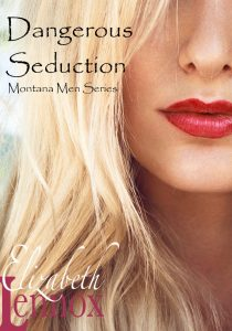Dangerous Seduction by Elizabeth Lennox