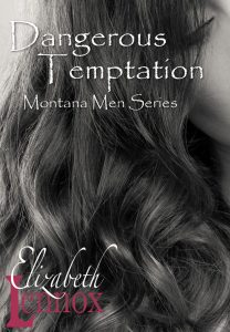 Dangerous Temptation by Elizabeth Lennox