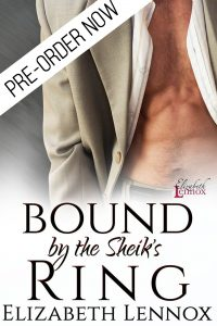 Bound by the Sheiks Ring by Elizabeth Lennox