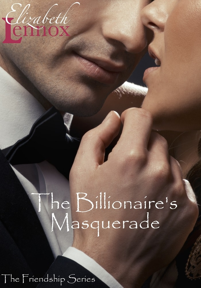 The Billionaires Masquerade by Elizabeth Lennox