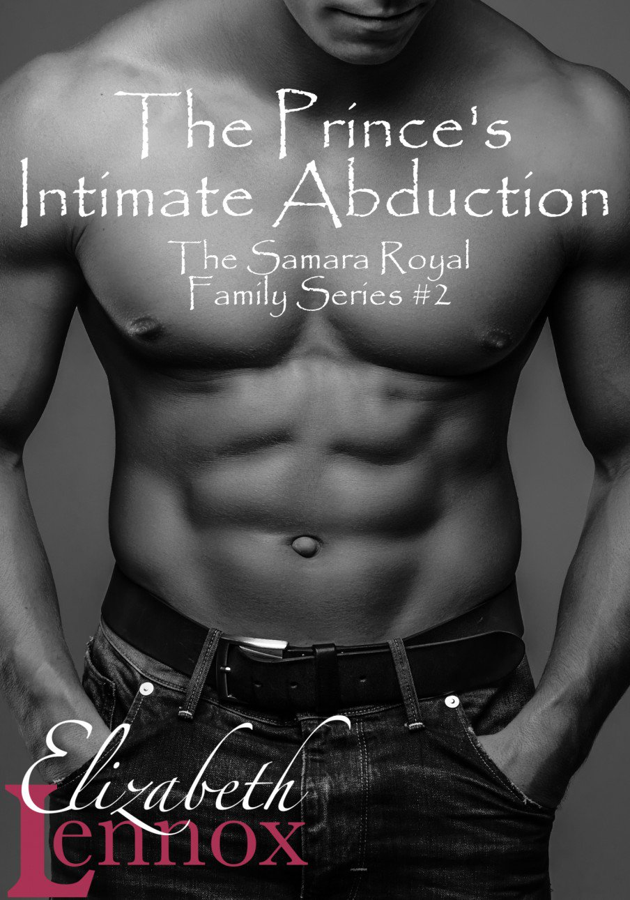 The Princes Intimate Abduction by Elizabeth Lennox