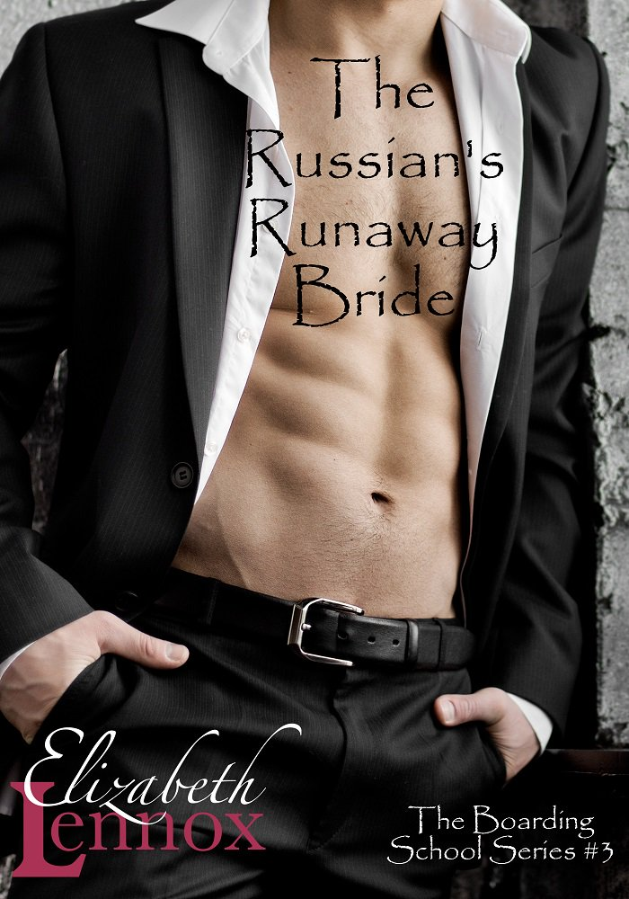 The Russian's Runaway Bride | After Marriage Romance Novel