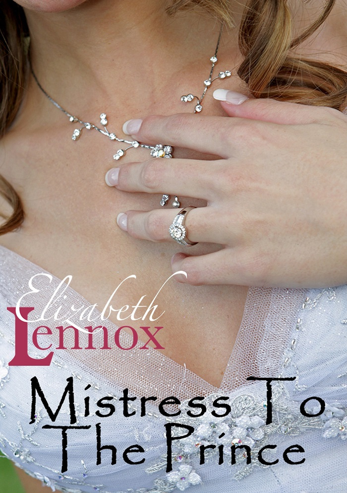 Mistress to the Prince by Elizabeth Lennox