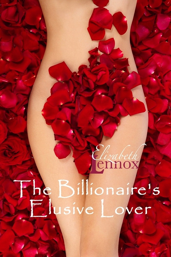 The Billionaires Elusive Lover by Elizabeth Lennox