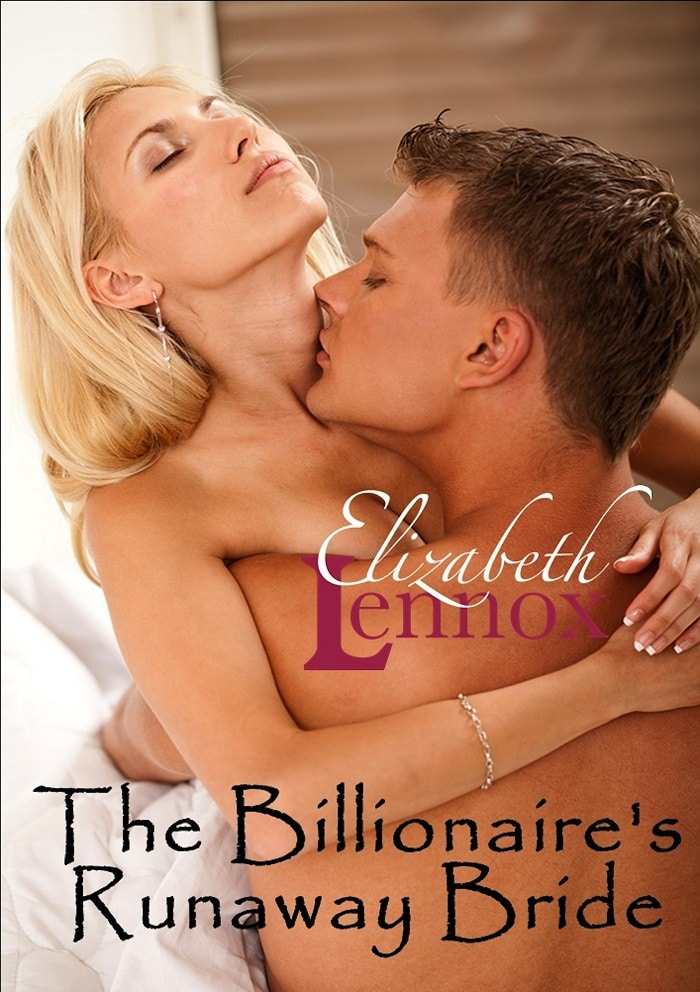 The Billionaires Runaway Bride by Elizabeth Lennox