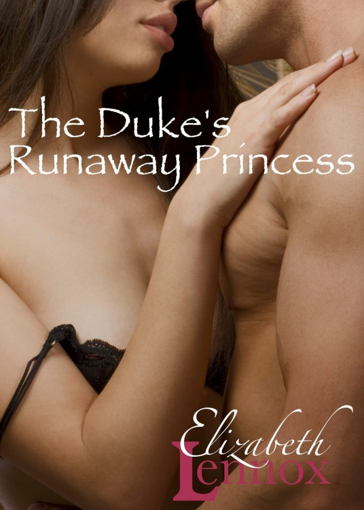 The Dukes Runaway Princess by Elizabeth Lennox