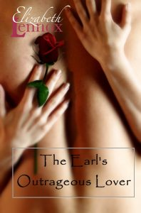 The Earls Outrageous Lover by Elizabeth Lennox
