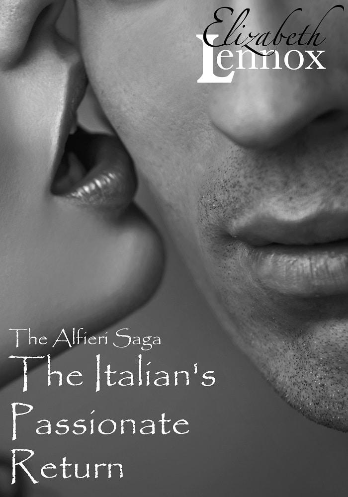 The Italian's Passionate Return | The Alfiergi Saga