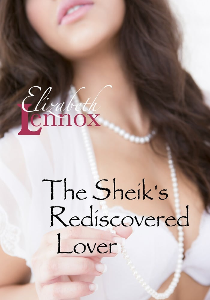 The Sheiks Rediscovered Lover by Elizabeth Lennox