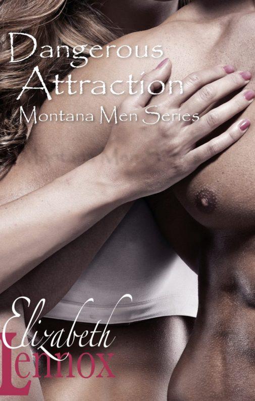 Dangerous Attraction by Elizabeth Lennox