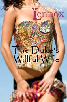 The Dukes Willful Wife by Elizabeth Lennox