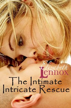 The Intimate Intricate Rescue by Elizabeth Lennox